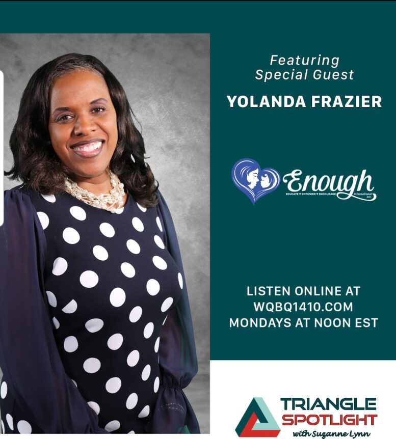 Triangle Spotlight Yolanda Frazier of Enough